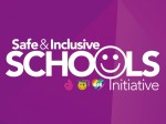Safe and Inclusive Schools Initiative